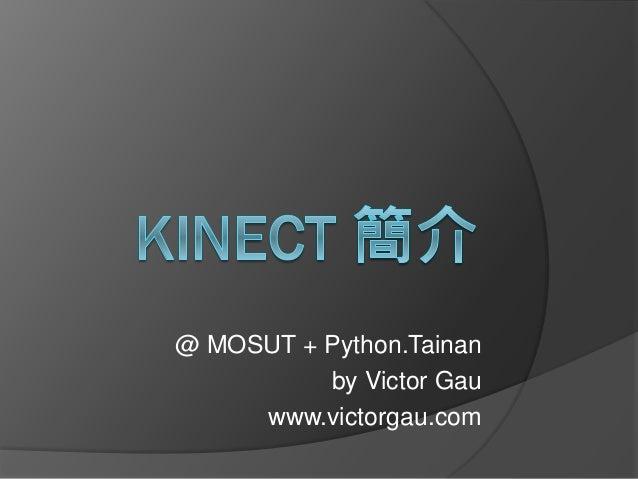 @ MOSUT + Python.Tainan by Victor Gau www.victorgau.com