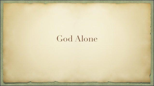 Sermon: God Alone (Isaiah 63:7-9)