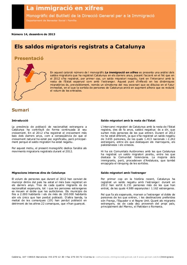 Número 14, desembre de 2013  Els saldos migratoris registrats a Catalunya Presentació En aquest catorzè número de l monogr...