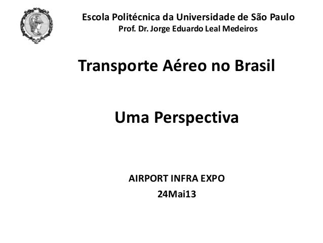 2013_Aviation_Seminar_PROF_LEAL - POLIUSP