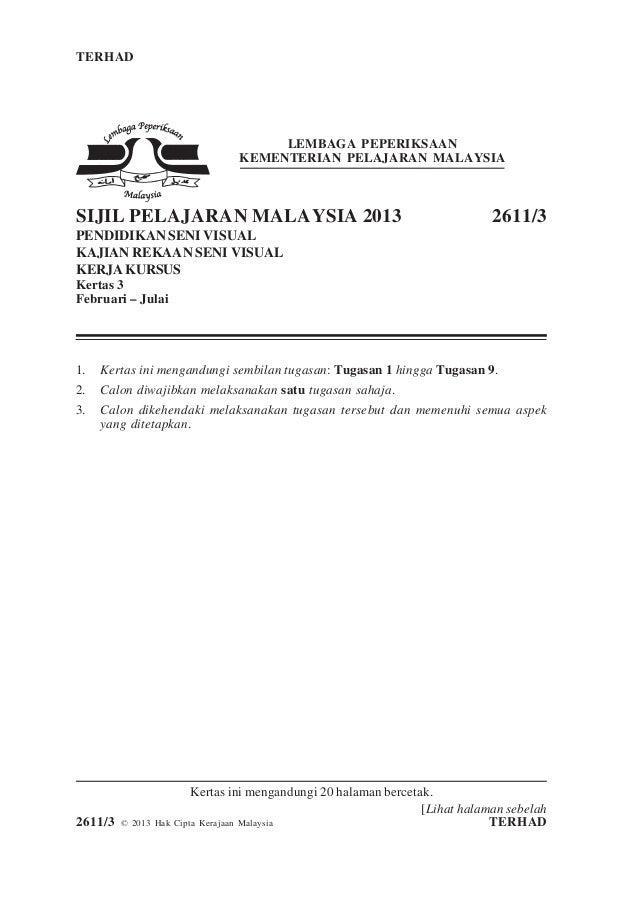 TERHAD 1 2611/3 [Lihat halaman sebelah 2611/3 © 2013 Hak Cipta Kerajaan Malaysia TERHAD LEMBAGA PEPERIKSAAN KEMENTERIAN PE...