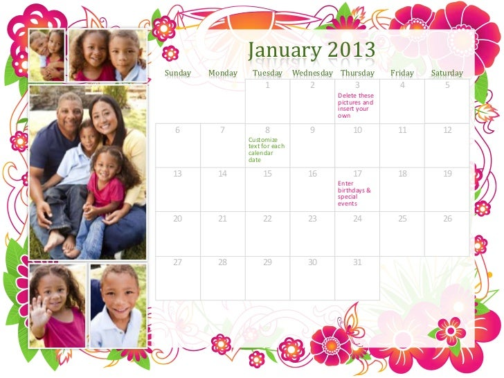 January 2013Sunday   Monday    Tuesday        Wednesday Thursday       Friday   Saturday                        1         ...