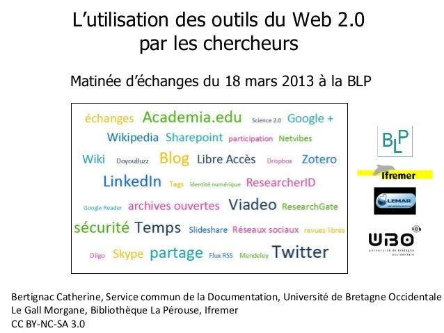 Enquête sur l'utilisation du Web 2.0 par les chercheurs                                                          L'utilisa...