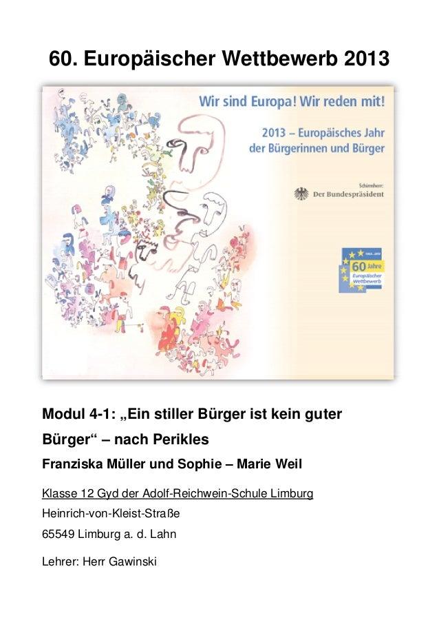 """60. Europäischer Wettbewerb 2013 Modul 4-1: """"Ein stiller Bürger ist kein guter Bürger"""" – nach Perikles Franziska Mülle..."""