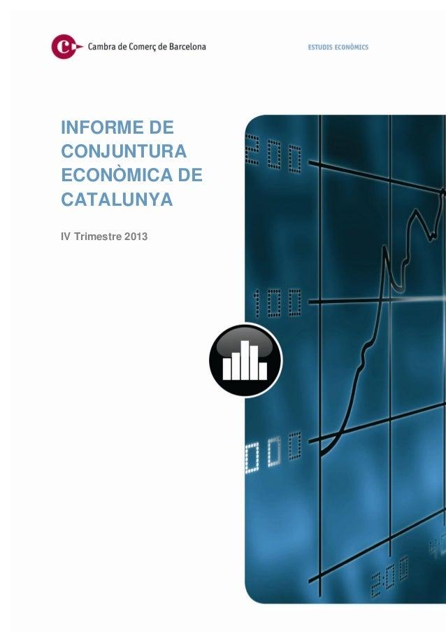 Informe de Conjuntura Econòmica de Catalunya (4T-2013)