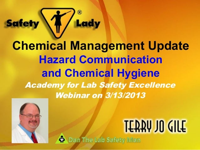 ®Chemical Management Update    Hazard Communication    and Chemical Hygiene Academy for Lab Safety Excellence      Webinar...