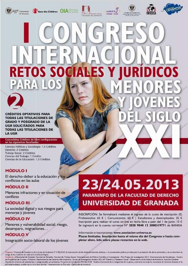 ACTAS I Congreso sobre retos sociales y jurídicos para los menores y jóvenes del siglo XXI Director: Francisco Javier Dura...