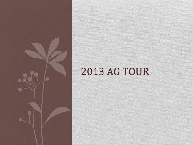 2013 ag tour