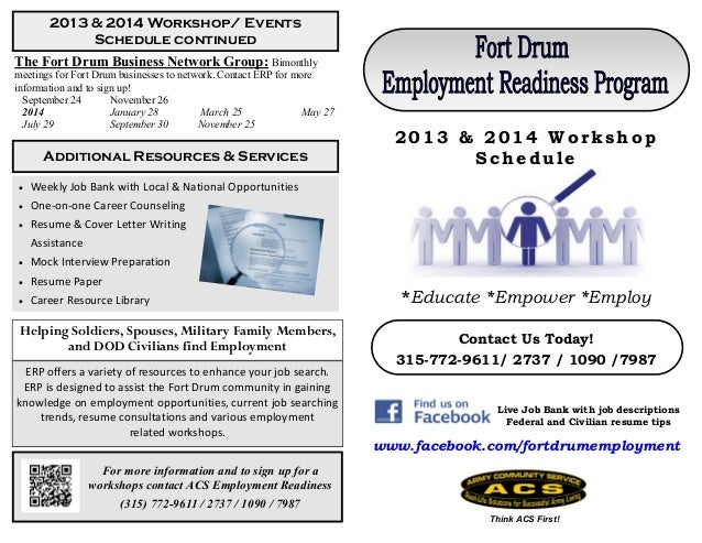 For more information and to sign up for a workshops contact ACS Employment Readiness (315) 772-9611 / 2737 / 1090 / 7987 T...