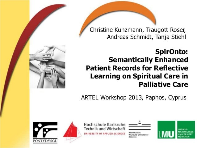 SpirOnto: Semantically Enhanced Patient Records for Reflective Learning on Spiritual Care in Palliative Care ARTEL Worksho...