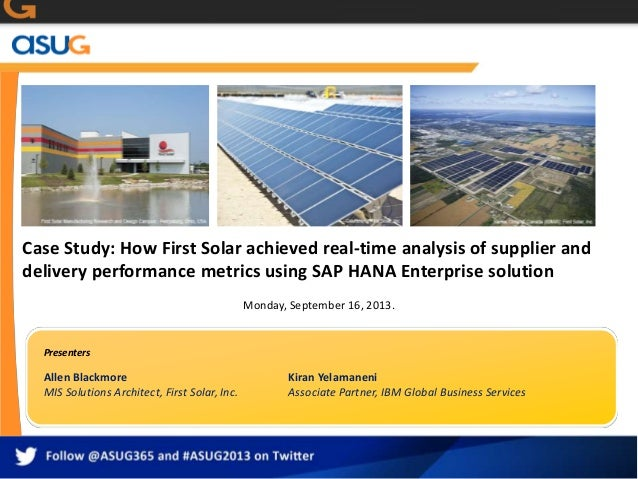 Case Study: How First Solar achieved real-time analysis of supplier and delivery performance metrics using SAP HANA Enterp...