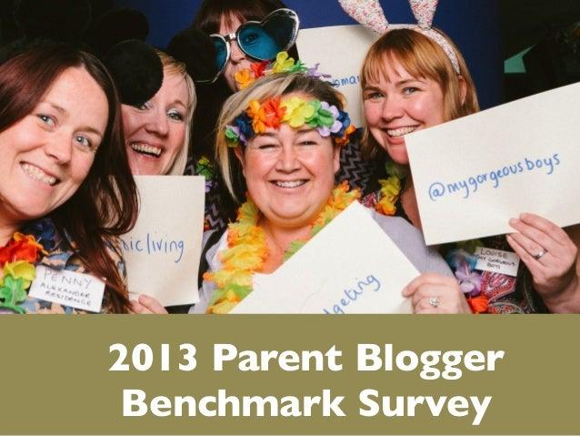 Tots100 2013 Parent Blogger Benchmark Survey