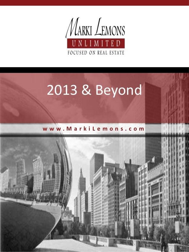 2013 & Beyondwww.MarkiLemons.com