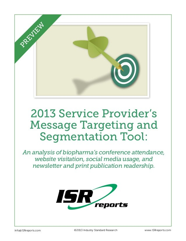2013 Service Provider's Message Targeting and Segmentation Tool: