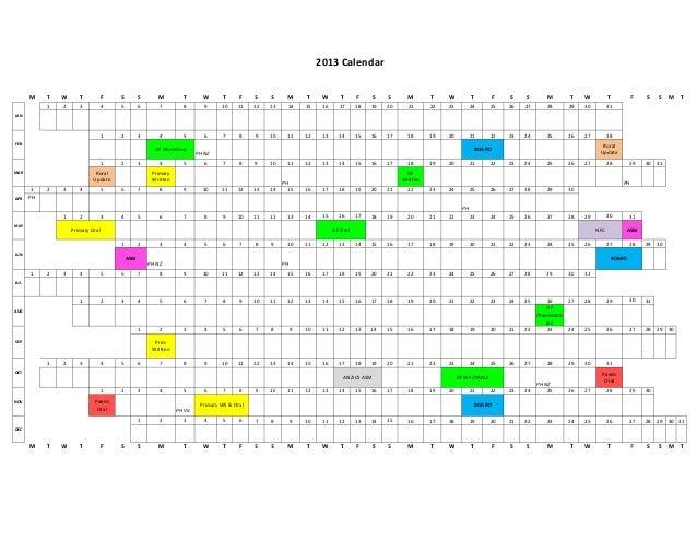 2013 Calendar      M    T   W      T           F   S         S      M          T       W       T     F    S    S      M   ...