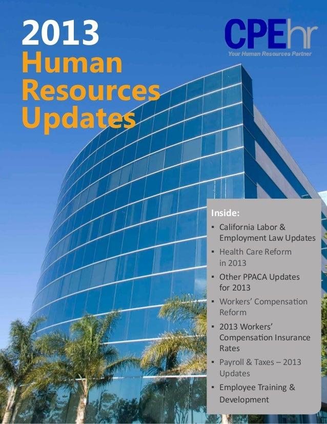 2013HumanResourcesUpdates            Inside:            ▪ California Labor &                 Employment Law Updates     ...