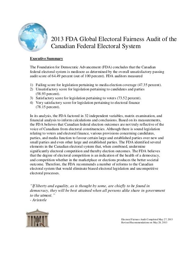 2013 FDA Global Electoral Fairness Audit of theCanadian Federal Electoral SystemElectoral Fairness Audit Completed May 27,...