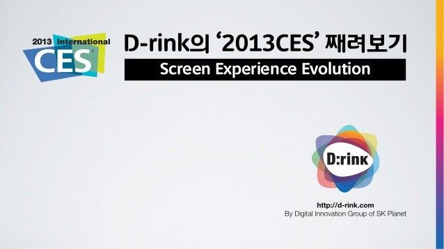2013 CES Recap - Screen Experience Evolution