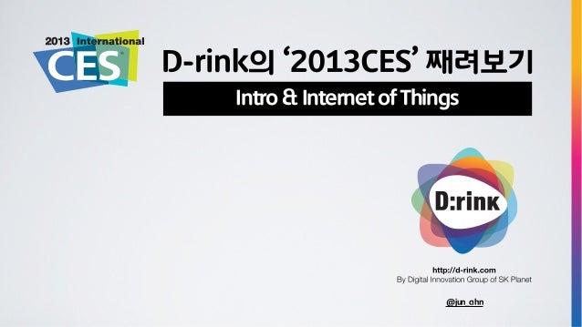 2013 ces rrecap_Intro & Internet of Things
