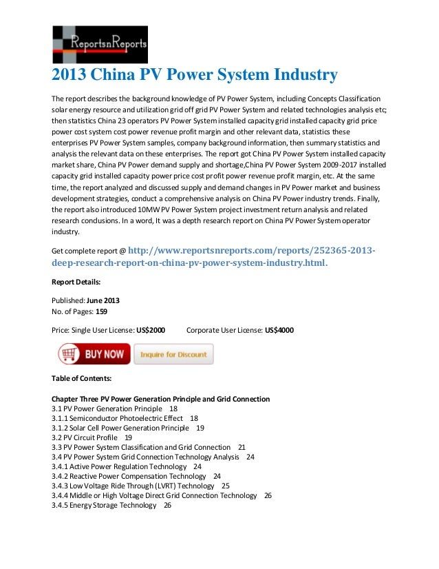 2013 China PV Power System IndustryThe report describes the background knowledge of PV Power System, including Concepts Cl...