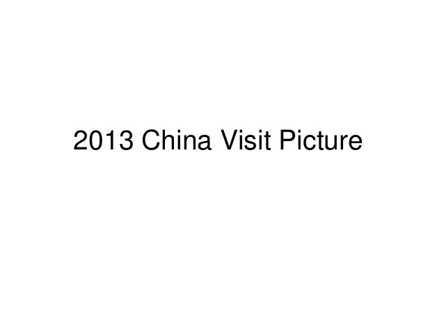 2013 China Visit Picture