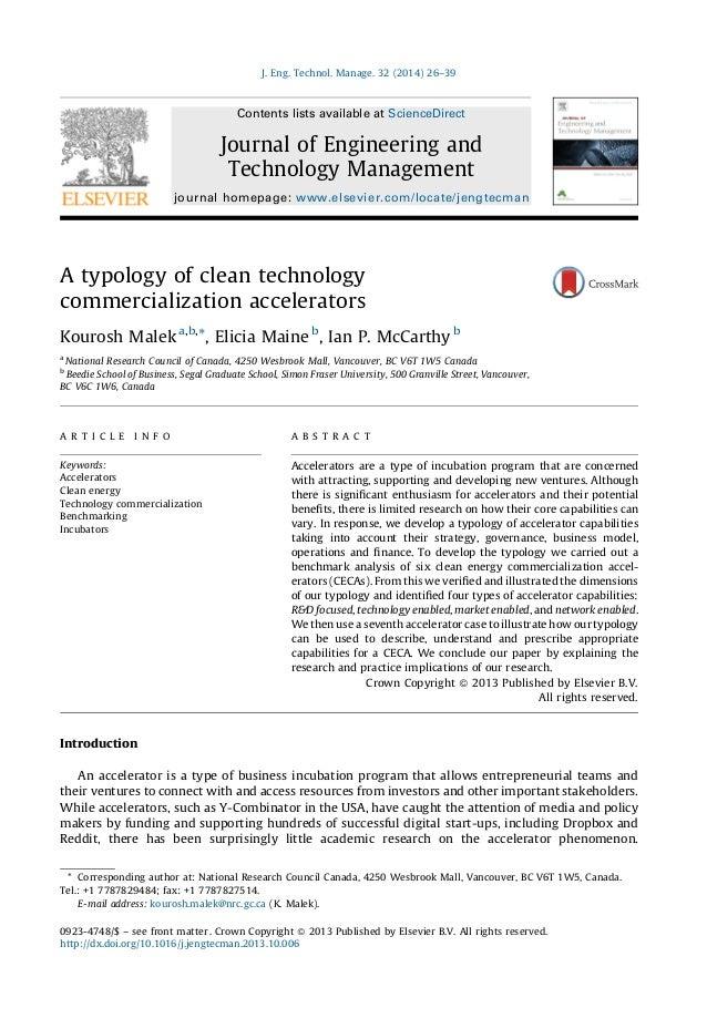 A typology of clean technology commercialization accelerators Kourosh Malek a,b, *, Elicia Maine b , Ian P. McCarthy b a N...