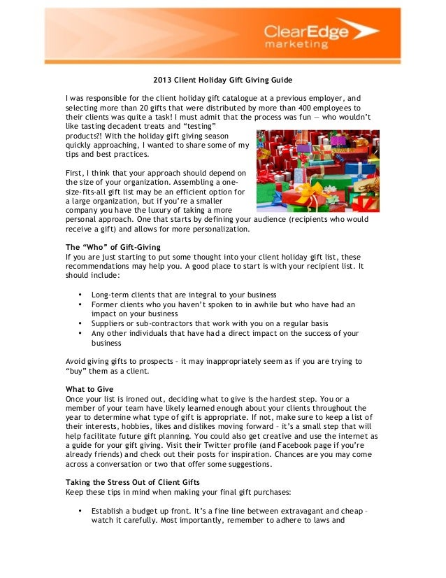 2013 Client Holiday Gift Giving Guide I was responsible for the client holiday gift catalogue at a previous employer, and ...