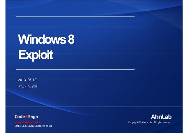 [2013 CodeEngn Conference 08] manGoo - Windows 8 Exploit