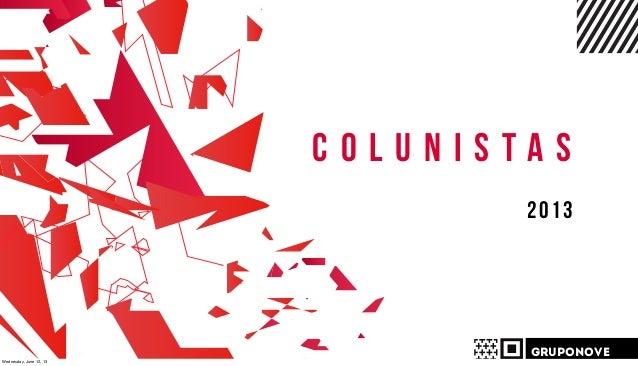 Case Brilux - Colunistas 2013