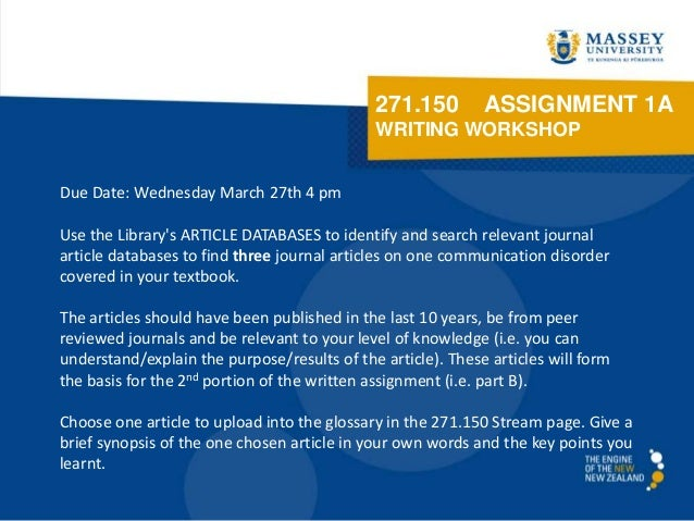 271.150         ASSIGNMENT 1A                                             WRITING WORKSHOPDue Date: Wednesday March 27th 4...