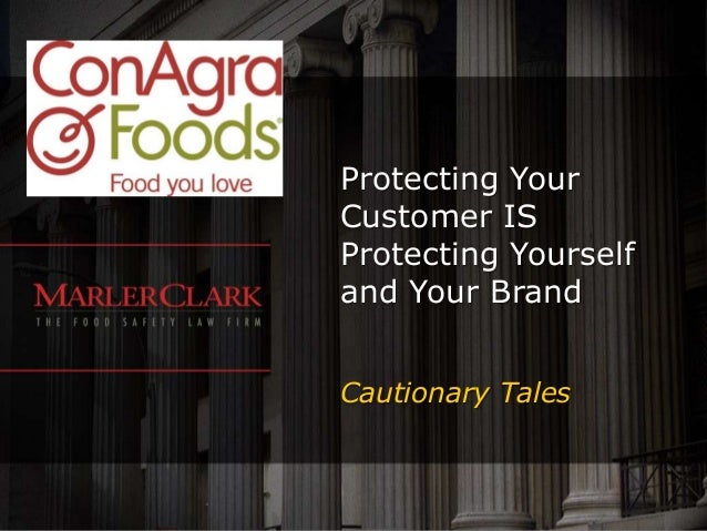 2013 Food Safety Presentation for ConAgra Foods