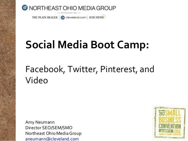 Social Media for Business, October 2013: Twitter, Facebook, Pinterest, YouTube