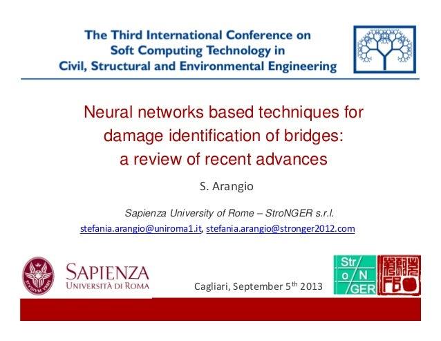 Neural networks based techniques for damage identification of bridges: a review of recent advances Sapienza University of ...