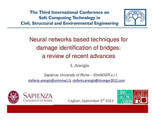 Neural network-based techniques for the damage identification of bridges: a review of recent advances, Arangio S.