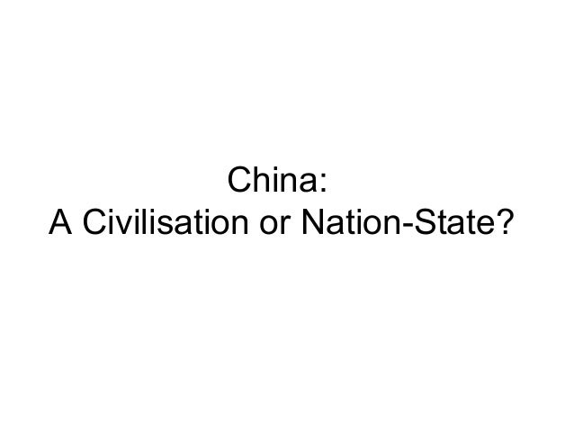 2013 - China: A civilisation or nation-state