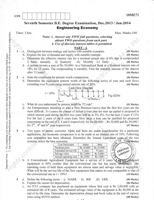 1OME71  USN  Seventh Semester B.E. Degree Examination, Dec.2013  /  Jzn.2O14  Engineering Economy Time: 3 hrs.  o;  o o  N...