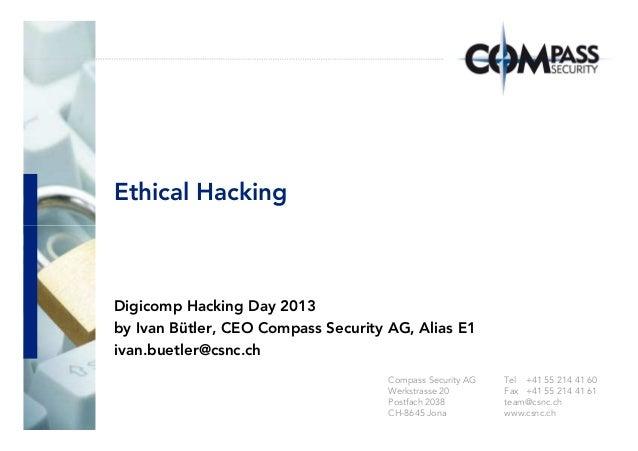 Ethical HackingTel +41 55 214 41 60Fax +41 55 214 41 61team@csnc.chwww.csnc.chCompass Security AGWerkstrasse 20Postfach 20...