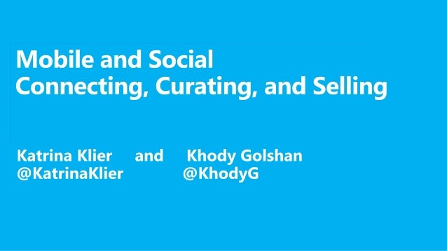Mobile + Social: Connect, Curate and Sell