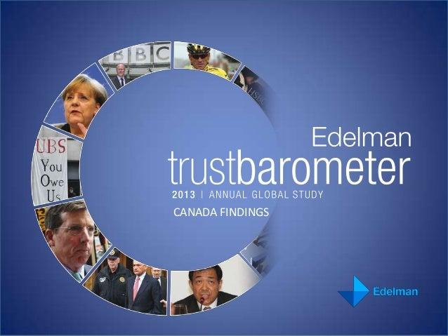 Canada Results - 2013 Edelman Trust Barometer