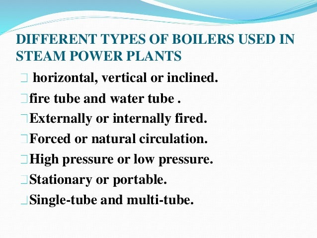Different Types of Boiler Different Types of Boilers