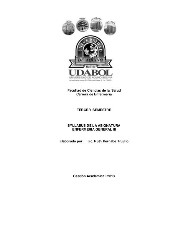 Facultad de Ciencias de la Salud Carrera de Enfermería TERCER SEMESTRE SYLLABUS DE LA ASIGNATURA ENFERMERIA GENERAL III El...