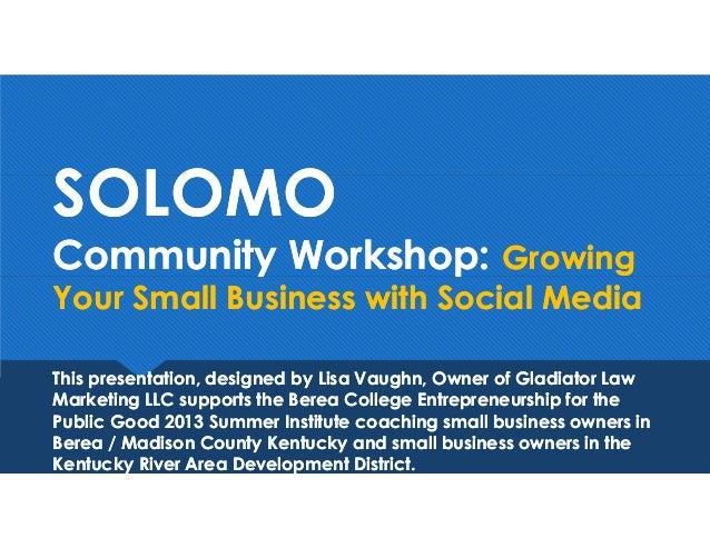 2013 EPG Social Media (SOLOMO) Community Workshop Slide Deck