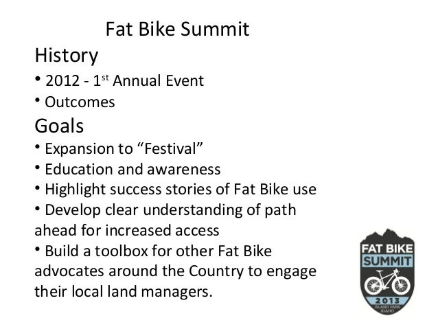Fat 2012 Fat Bike Summithistory• 2012