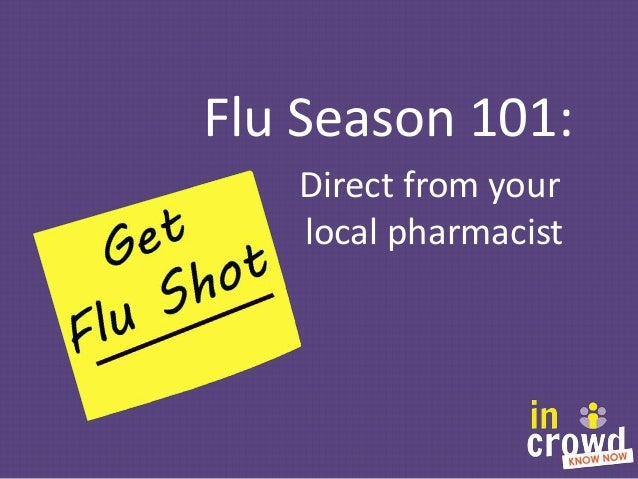 Flu Season 101: Direct from your local pharmacist