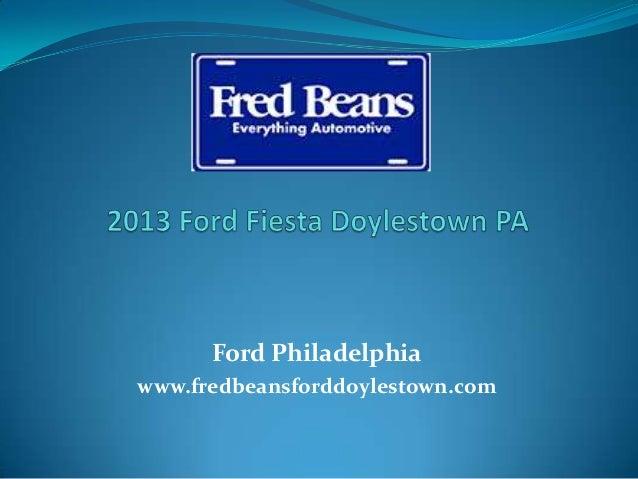 Ford Philadelphia www.fredbeansforddoylestown.com
