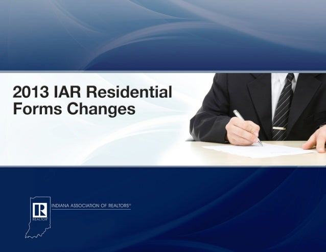 2013 IAR Residential Forms Changes