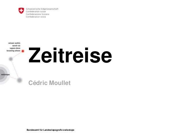 Bundesamt für Landestopografie swisstopoZeitreiseCédric Moullet