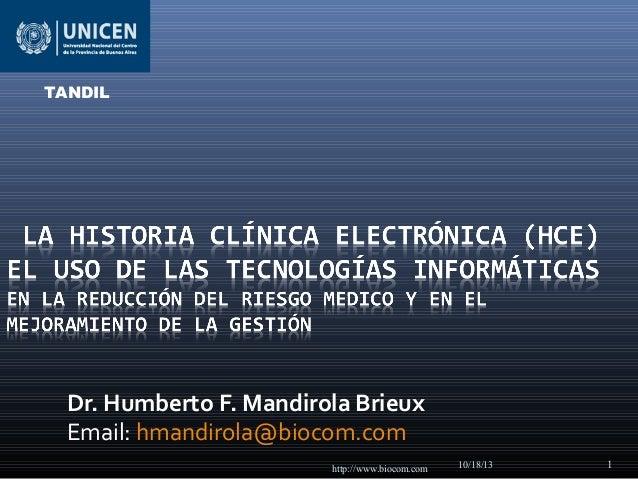 TANDIL  Dr. Humberto F. Mandirola Brieux Email: hmandirola@biocom.com http://www.biocom.com  10/18/13  1