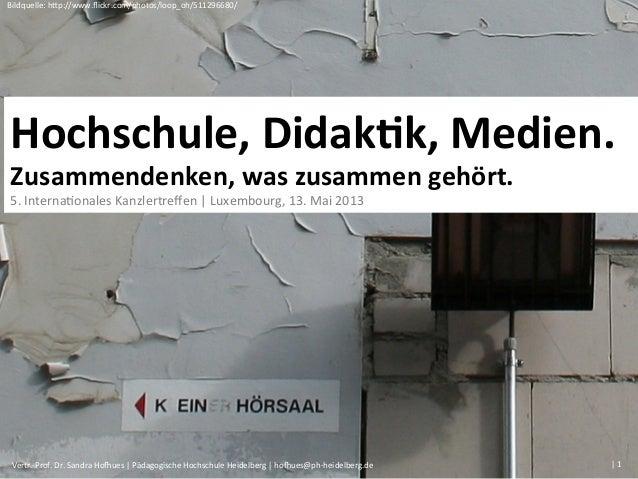 Bildquelle: h+p://www.flickr.com/photos/loop_oh/511296680/ | 1  Vertr.-‐Prof. Dr. Sandra HoJues | Päda...
