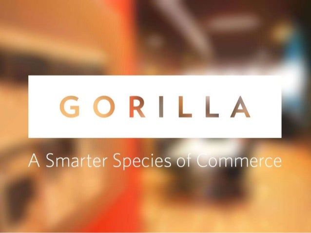 Holiday Shopping 2013 Key Trends & Drivers Confidential Material | Brought to you by Gorilla  gorillagroup.com